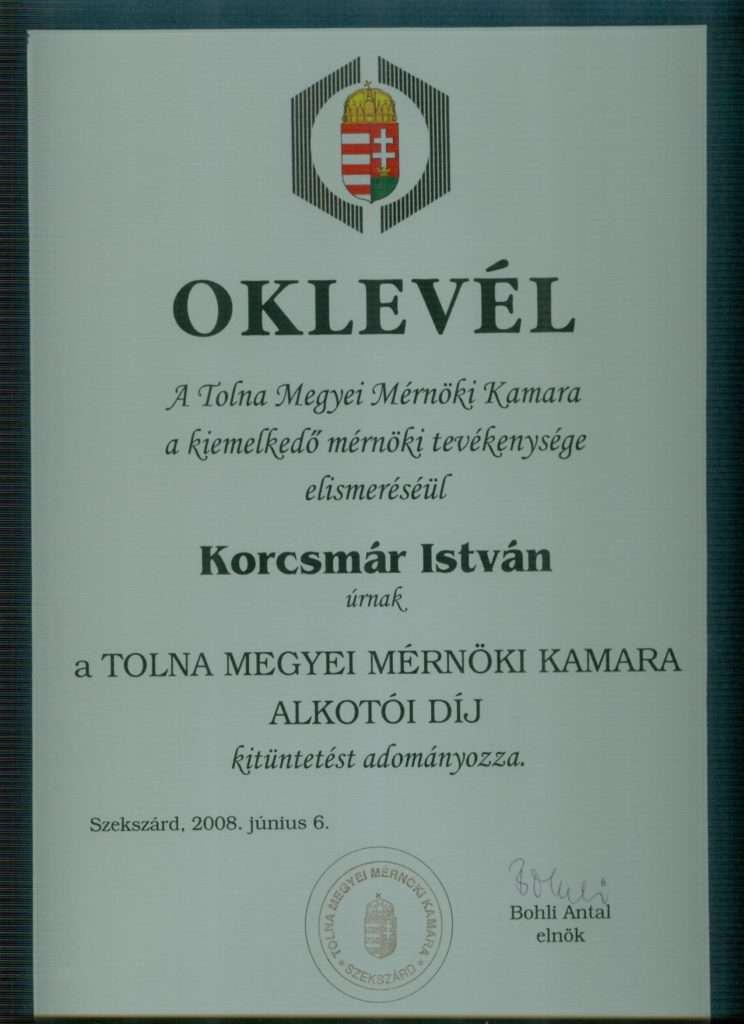 2008. Tolna Megyei Mérnöki Kamara Alkotói díj kitüntetés