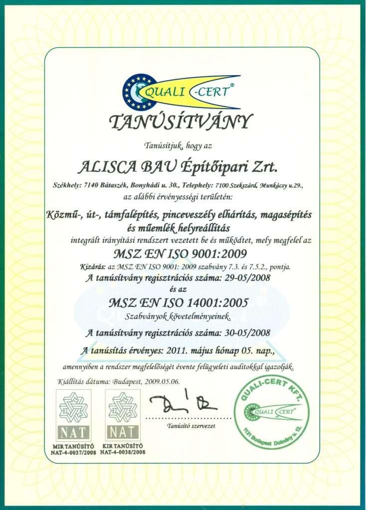 2009.05.06. ISO 90012009 és 140012005 tanúsítványok